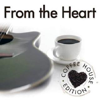 From The Heart: Coffee House Edition 2010