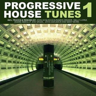 Progressive House Tunes Volume 1
