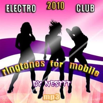 Electro ringtones for mobile (2010)