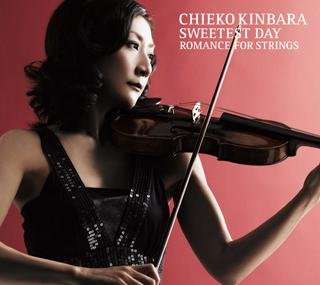Chieko Kinbara - Sweetest Day: Romance For Strings