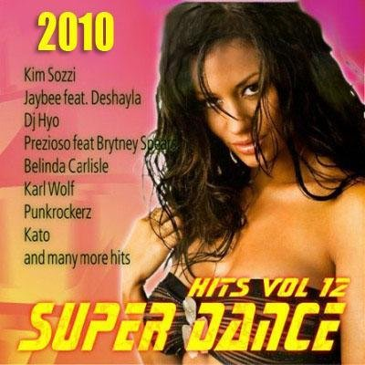 Super Dance Hits vol.12  (2010)